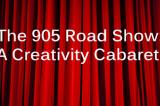 The 905 Road Show rolls into Davis for creative cabaret